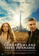 Tomorrowland : Um Lugar Onde Nada é Impossível